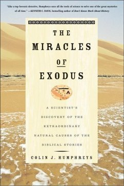 The Miracles of Exodus (eBook, ePUB) - Humphreys, Colin