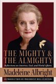 The Mighty and the Almighty (eBook, ePUB)