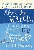 After the Wreck, I Picked Myself Up, Spread My Wings, and Flew Away (eBook, ePUB)