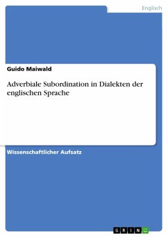 Adverbiale Subordination in Dialekten der englischen Sprache (eBook, PDF)