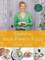 Rachel's Irish Family Food: 120 classic recipes from my home to yours (eBook, ePUB) - Allen, Rachel
