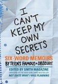 I Can't Keep My Own Secrets (eBook, ePUB)