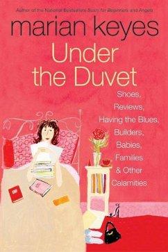 Under the Duvet (eBook, ePUB) - Keyes, Marian