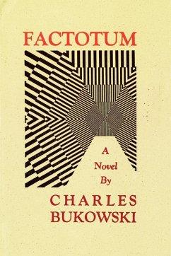Factotum (eBook, ePUB) - Bukowski, Charles
