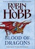 Blood of Dragons (The Rain Wild Chronicles, Book 4) (eBook, ePUB)