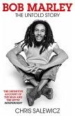 Bob Marley: The Untold Story (eBook, ePUB)