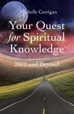 Your Quest For Spiritual Knowledge: 2012 (eBook, ePUB)