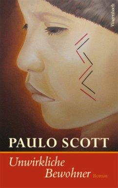 Unwirkliche Bewohner - Scott, Paulo