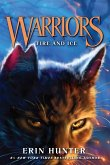 Warriors #2: Fire and Ice (eBook, ePUB)