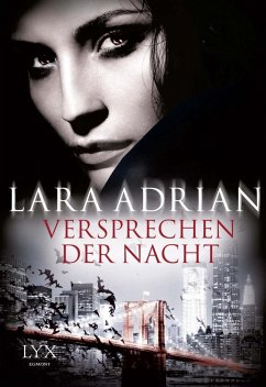 Versprechen der Nacht / Midnight Breed Bd.0.5 - Adrian, Lara