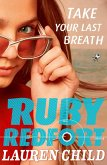 Take Your Last Breath (Ruby Redfort, Book 2) (eBook, ePUB)
