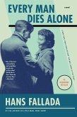 Every Man Dies Alone (eBook, ePUB)