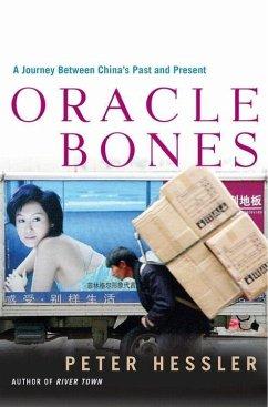 Oracle Bones (eBook, ePUB) - Hessler, Peter
