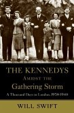 The Kennedys Amidst the Gathering Storm (eBook, ePUB)