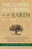The Gospel According to the Earth (eBook, ePUB)
