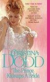 The Prince Kidnaps a Bride (eBook, ePUB)