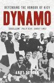 Dynamo: Defending the Honour of Kiev (Text Only) (eBook, ePUB)