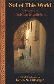 Not Of This World: A Treasury Of Christi (eBook, ePUB)