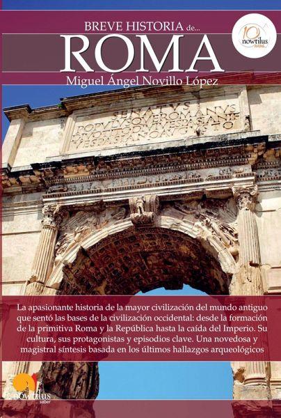 Breve Historia De Roma Ebook Epub Von Miguel ángel Novillo López