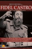 Breve Historia de Fidel Castro (eBook, ePUB)