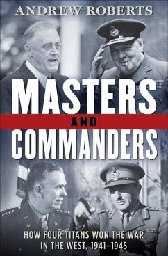 Masters and Commanders (eBook, ePUB) - Roberts, Andrew
