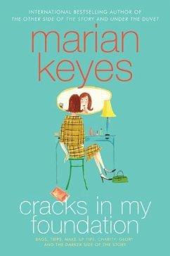 Cracks in My Foundation (eBook, ePUB) - Keyes, Marian