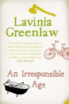 An Irresponsible Age (eBook, ePUB)