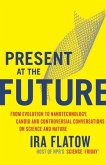 Present at the Future (eBook, ePUB)