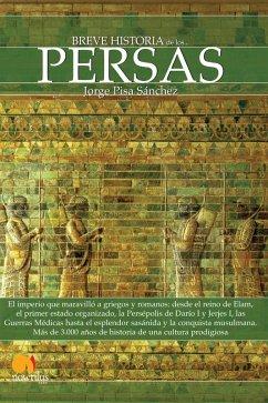 Breve historia de los persas (eBook, ePUB) - Pisa Sánchez, Jorge