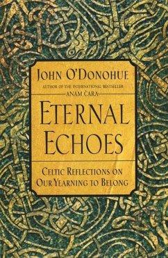 Eternal Echoes (eBook, ePUB) - O'Donohue, John