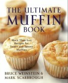 The Ultimate Muffin Book (eBook, ePUB)