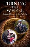 Turning the Wheel (eBook, ePUB)