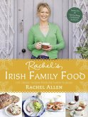 Rachel's Irish Family Food: A collection of Rachel's best-loved family recipes (eBook, ePUB)