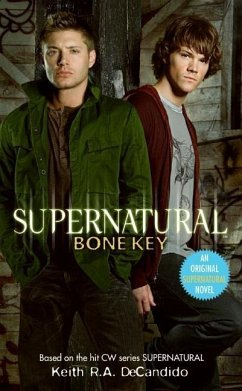 Supernatural: Bone Key (eBook, ePUB) - Decandido, Keith R. A.