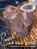 Emeril at the Grill (eBook, ePUB)