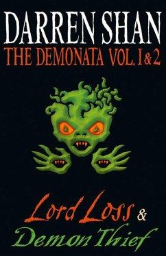 Volumes 1 and 2 - Lord Loss/Demon Thief (The Demonata) (eBook, ePUB) - Shan, Darren
