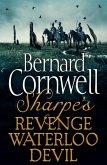 Sharpe 3-Book Collection 7: Sharpe's Revenge, Sharpe's Waterloo, Sharpe's Devil (eBook, ePUB)