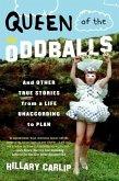 Queen of the Oddballs (eBook, ePUB)