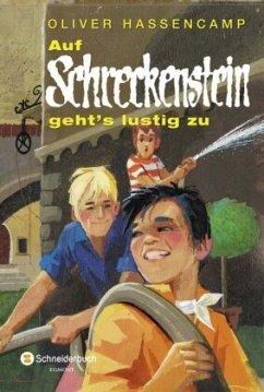 Auf Schreckenstein geht's lustig zu / Burg Schreckenstein Bd.2 - Hassencamp, Oliver