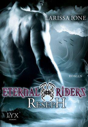 Buch-Reihe Eternal Riders von Larissa Ione