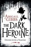 Dinner with a Vampire (The Dark Heroine, Book 1) (eBook, ePUB)