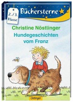 Hundegeschichten vom Franz - Nöstlinger, Christine