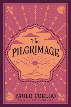 The Pilgrimage (eBook, ePUB) - Coelho, Paulo
