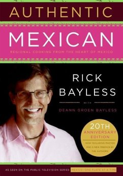 Authentic Mexican (eBook, ePUB) - Bayless, Rick