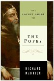 The Pocket Guide to the Popes (eBook, ePUB)