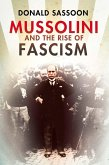 Mussolini and the Rise of Fascism (Text Only Edition) (eBook, ePUB)