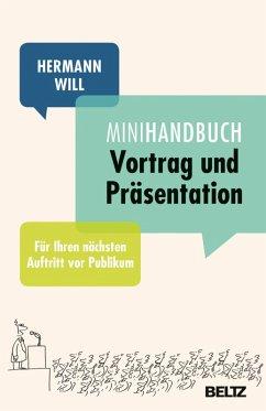 Mini-Handbuch Vortrag und Präsentation (eBook, PDF) - Will, Hermann
