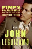 Pimps, Hos, Playa Hatas, and All the Rest of My Hollywood Friends (eBook, ePUB)