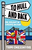 To Hull and Back (eBook, ePUB)
