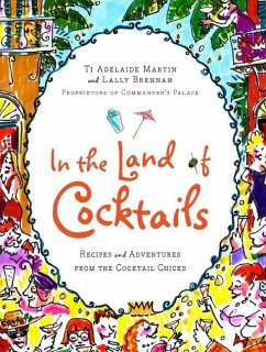 In the Land of Cocktails (eBook, ePUB) - Martin, Ti Adelaide; Brennan, Lally